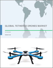 Tethered Drones Market by End-user and Geography - Forecast and Analysis 2020-2024