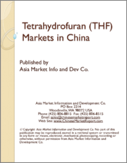 Tetrahydrofuran (THF) Markets in China