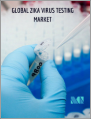 Zika Virus Testing Market - Growth, Trends, and Forecast (2020 - 2025)