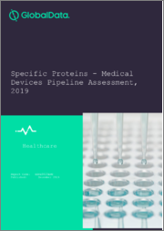 Specific Proteins - Medical Devices Pipeline Assessment, 2019