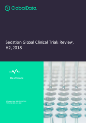 Sedation Global Clinical Trials Review, H2, 2019