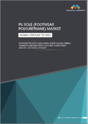 PU Sole (Footwear Polyurethane) Market by Footwear Type (Sports, Leisure, Work & Safety, Slippers & Sandals), Raw Material (Methylene Diphenyl Diisocyanate, Toluene Diphenyl Diisocyanate, and Polyols), and Region - Global Forecast to 2023