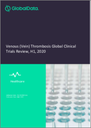 Venous (Vein) Thrombosis Global Clinical Trials Review, H2, 2018