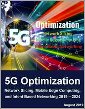 5G Optimization by Network Slicing, Mobile Edge Computing, and Intent Based Networking 2019 - 2024