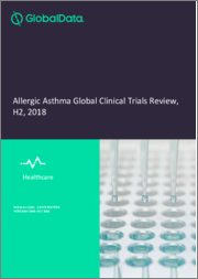 Allergic Asthma Global Clinical Trials Review, H2, 2018