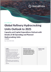 Global Refinery Hydrocracking Units Outlook to 2024 - Capacity and Capital Expenditure Outlook with Details of All Operating and Planned Hydrocracking Units