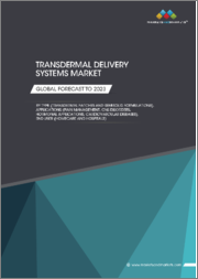 Transdermal Drug Delivery System Market by Type (Patches and Semisolid formulations), Applications (Pain Management, Central Nervous System Disorders, Hormonal Applications, Cardiovascular Diseases), End User, and Region - Global Forecast to 2023