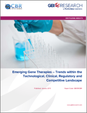 Emerging Gene Therapies - Trends within the Technological, Clinical, Regulatory and Competitive Landscape