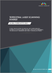 Terrestrial Laser Scanning Market by Solution (TLS System, TLS Services), Application (Building Information Modelling (BIM), Surveying, Research & Development), Type (Phase-Shift, Pulse-Based and Mobile Scanner), and Region - Global Forecast to 2023
