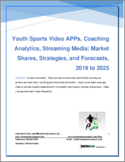 Youth Sports Video Apps: Market Shares, Strategies and Forecasts, Worldwide 2019 to 2025
