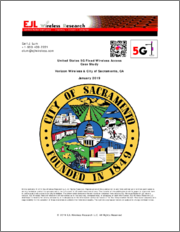 United States 5G Fixed Wireless Access Case Study, Verizon Wireless and the City of Sacramento, CA