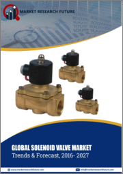 Global Solenoid Valves Market, By Type (2 way, 3 way, 4 way, 5 way), By Component (Brass, Aluminum, Stainless Steel, Plastic), Operating Type (Direct, Semi-direct, Indirect), End User (chemical & petrochemical, food & beverages)- Forecast 2027
