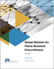 Global Markets for Flame-Resistant Polyurethanes