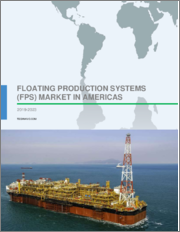 Floating Production Systems (FPS) Market in Americas 2019-2023