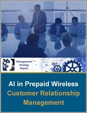 Market Opportunity: Artificial Intelligence in Prepaid Wireless Customer Care