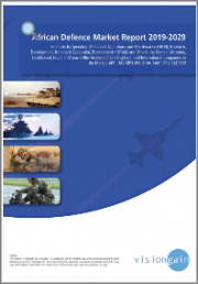 African Defence Market Report 2019-2029: Forecasts by Spending, by Domain (Airborne, Land-based, Naval, Space), plus Analysis of Leading Local and International Companies in the Market, APC, UAV MBT, IFV, UCAV, SAM, OPV, SATCOM
