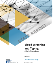 Blood Screening and Typing: Global Markets