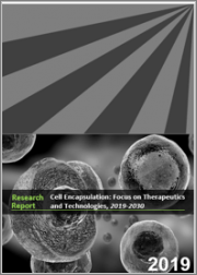 Cell Encapsulation: Focus on Therapeutics and Technologies, 2019-2030