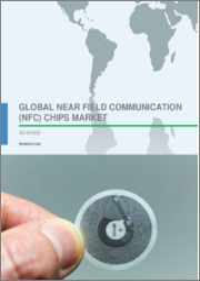 Global Near Field Communication (NFC) Chips Market 2019-2023