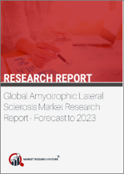 Global Amyotrophic Lateral Sclerosis Market Research Report - Forecast to 2023