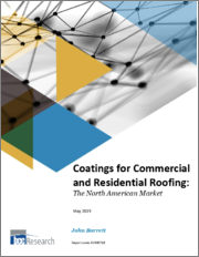 Coatings for Commercial and Residential Roofing: The North American Market