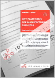 IIoT Platforms for Manufacturing 2019-2024