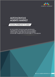 Autonomous Agents Market by Deployment Type (Cloud and On-premises), Organization Size (SMEs and Large Enterprises), Vertical (BFSI, IT and Telecom, Manufacturing, Healthcare, Transportation and Mobility), and Region - Global Forecast to 2024
