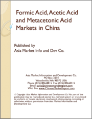 Formic Acid, Acetic Acid and Metacetonic Acid Markets in China