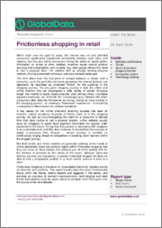Frictionless Shopping in Retail - Thematic Research