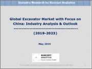 Global Excavator Market with Focus on China: Industry Analysis & Outlook (2019-2023)