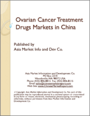 Ovarian Cancer Treatment Drugs Markets in China