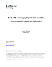 T-Cell & NK-Cell Engaging Bispecific Antibodies 2019: A Business, Stakeholder, Technology and Pipeline Analysis