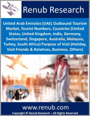 United Arab Emirates (UAE) Outbound Tourism Market, Tourist Numbers, Countries (U.S., United Kingdom, India, Germany, Switzerland, Singapore, Australia, Malaysia, Turkey, South Africa) Purpose of Visit (Holiday, Visit Friends & Relatives, Others)