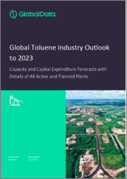 Global Toluene Industry Outlook to 2023 - Capacity and Capital Expenditure Forecasts with Details of All Active and Planned Plants