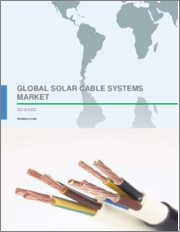 Solar Cable Systems Market by Application and Geography - Global Forecast 2019-2023