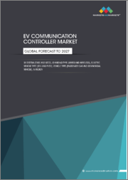 Electric Vehicle Communication Controller Market by System (EVCC and SECC), Charging Type (Wired and Wireless), Electric Vehicle Type (BEV and PHEV), Vehicle Type (Passenger Car and Commercial Vehicle), Region - Global Forecast to 2027