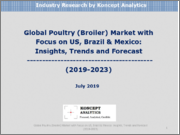 Global Poultry (Broiler) Market with Focus on US, Brazil & Mexico: Insights, Trends and Forecast (2019-2023)