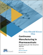 Continuous Manufacturing in Pharmaceuticals: Implications for the Generics Market