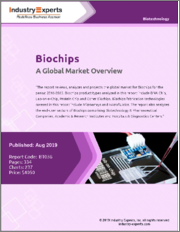 Biochips - A Global Market Overview