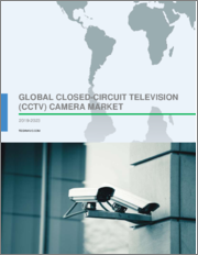 Closed-circuit Television (CCTV) Camera Market by Product and Geography - Global Forecast and Analysis 2019-2023