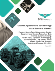 Global Agriculture Technology as a Service Market: Focus on Service Type, Technology, Application, Pricing Models, Break-Even Analysis - Analysis and Forecast, 2019-2024
