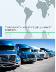Third-party Logistics (3PL) Market in Brazil by End-users and Services - Forecast and Analysis 2019-2023