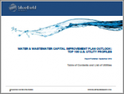 Water & Wastewater Capital Improvement Plan Outlook: Top 100 U.S. Utility Profiles