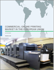 Commercial Online Printing Market in the European Union by Product and Geography - Forecast and Analysis 2019-2023