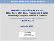 Global Premium Beauty Market (Hair Care, Skin Care, Fragrances & Color Cosmetics): Insights, Trends & Forecast (2019-2023)
