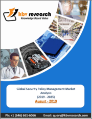 Global Security Policy Management Market (2019-2025)