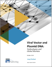 Viral Vector and Plasmid DNA: Technologies and Global Markets