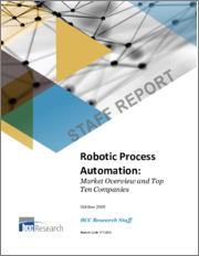 Robotic Process Automation: Market Overview and Top Ten Companies