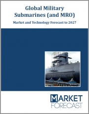 Global Submarines and MRO - Technology and Market Forecast to 2027: Market Forecasts by Region, by Propulsion, by Market (New & Maintenance), by Component, Country Analysis, Market Overview, Opportunity Analysis, and Leading Companies
