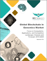 Global Blockchain in Genomics Market: Focus on Business Models, Services, Applications, End Users, 11 Countries Data, and Competitive Landscape - Analysis and Forecast, 2019-2029